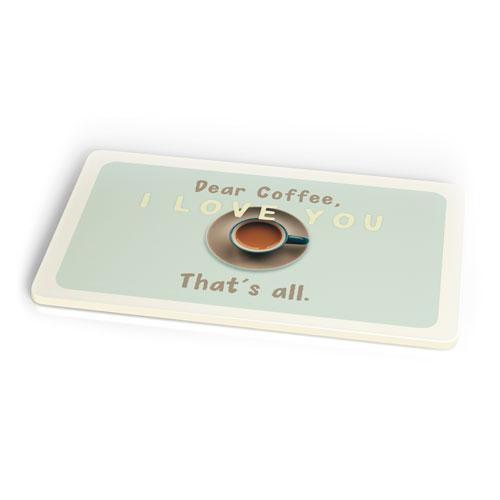 Frühstücksbrettchen - Dear Coffee